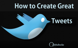 How to create great tweets