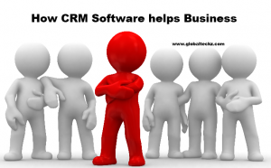 How CRM Software helps Business