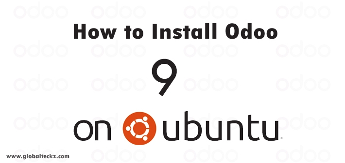 INSTALL ODOO 9 ON UBUNTU - STEP BY STEP TUTORIAL