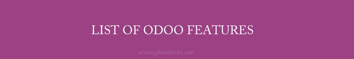 list of odoo features