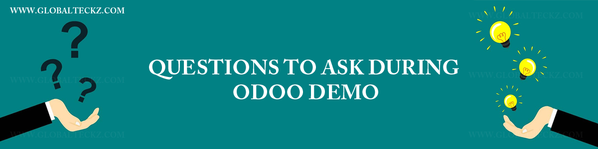 QUESTION TO ASK DURING ODOO DEMO