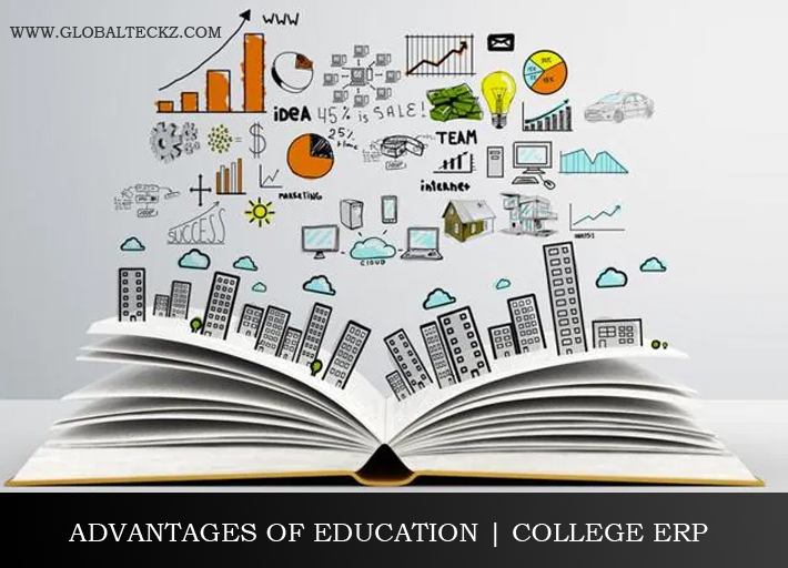 ADVANTAGES AND BENEFITS OF COLLEGE ERP EDUCATION ERP SCHOOL ERP SOFTWARE